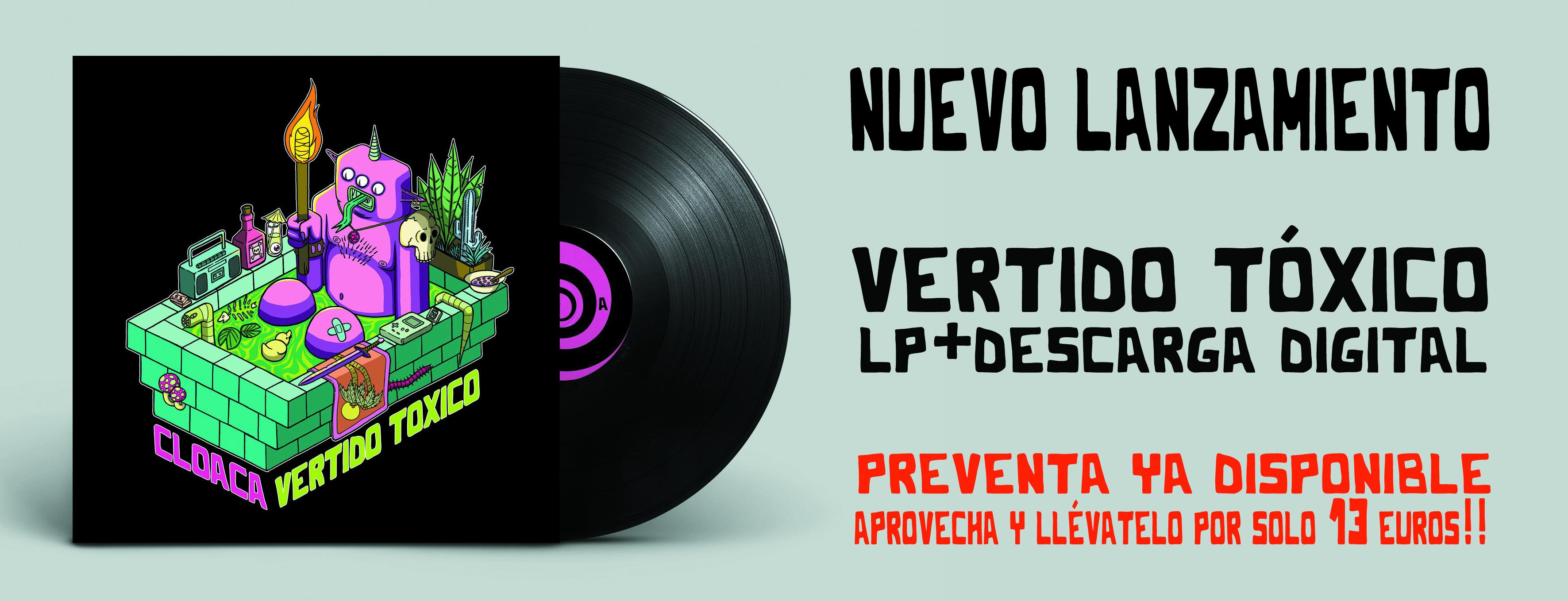 Nuevo disco de Cloaca - Vertido Tóxico